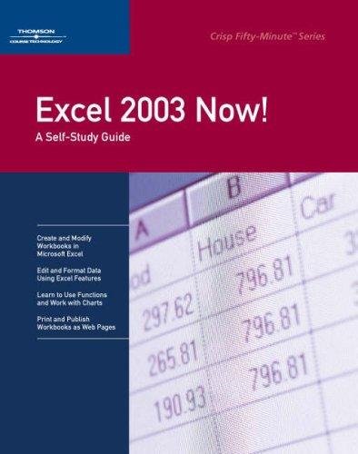 Excel 2003 Now! (Crisp 50-Minute): Inc. Course Technology