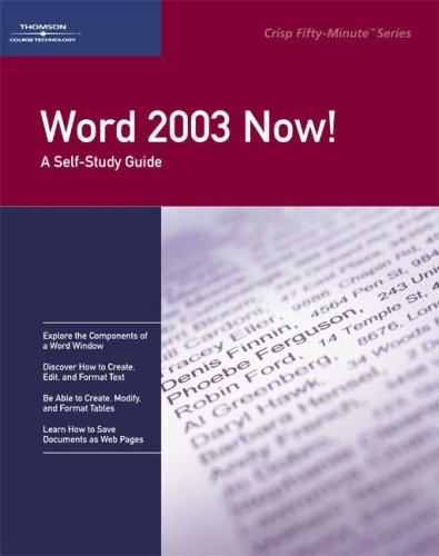 Crisp: Word 2003 Now!: A Self-Study Guide (1418841153) by Crisp Publications