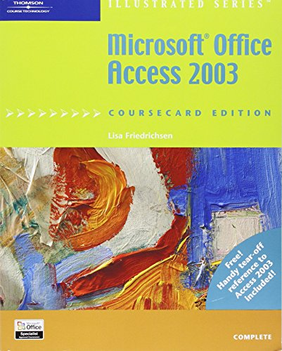 9781418842994: Microsoft Office Access 2003, Illustrated Complete, CourseCard Edition (Illustrated Series)