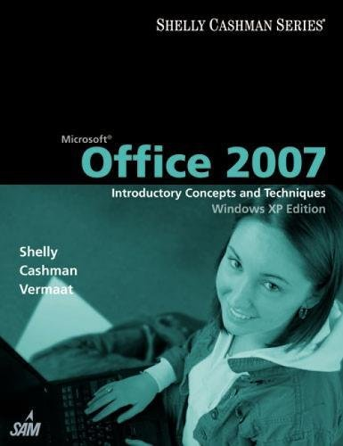 9781418843274: Microsoft Office 2007: Introductory Concepts and Techniques, Windows XP Edition