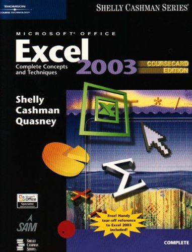 9781418843595: Microsoft Office Excel 2003: Complete Concepts and Techniques, CourseCard Edition (Shelly Cashman Series)