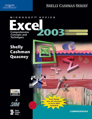9781418843601: Microsoft Office Excel 2003: Comprehensive Concepts and Techniques, CourseCard Edition (Shelly Cashman)