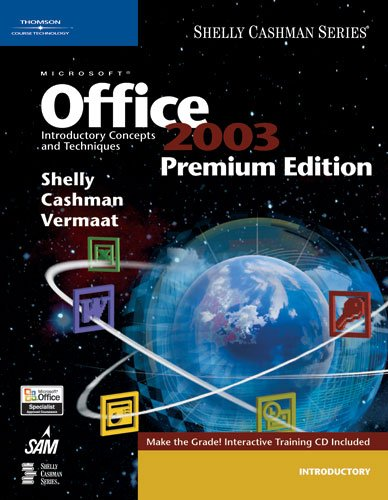 9781418859312: Microsoft Office 2003: Introductory Concepts and Techniques