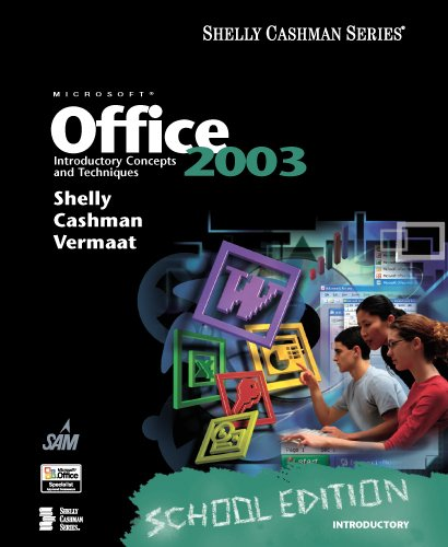 9781418859671: Microsoft Office 2003: Introductory Concepts and Techniques, School Edition