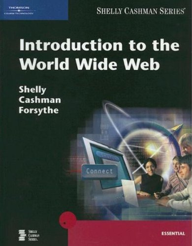 9781418859701: Introduction to the World Wide Web (Shelly Cashman)