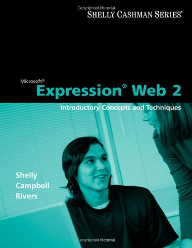 Microsoft Expression Web 2: Introductory Concepts and Techniques