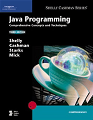 Java Programming: Comprehensive Concepts and Techniques (Available: Shelly, Gary B.;