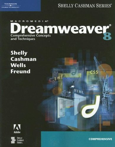 9781418859930: Macromedia Dreamweaver 8: Comprehensive Concepts and Techniques (Shelly Cashman Series)
