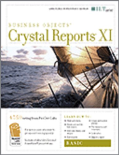 Crystal Reports XI: Basic, Student Manual with Data (ILT) (9781418861452) by Axzo Press