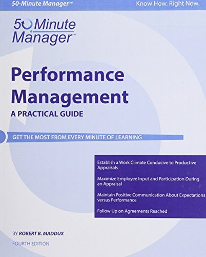 Performance Management, A Practical Guide (Crisp Fifty-Minute Series)