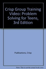 9781418889180: Crisp Group Training Video: Problem Solving for Teens, 3rd Edition