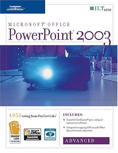 PowerPoint 2003: Advanced, 2nd Edition + CertBlaster (ILT) (1418889490) by Axzo Press