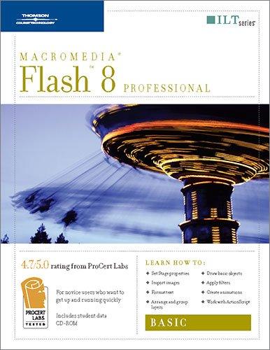 9781418889999: Course ILT: Flash 8 Professional: Basic: with CD