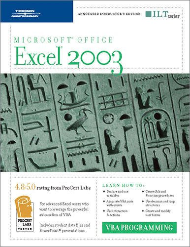 Excel 2003: VBA Programming, 2nd Edition, Instructor's Edition (ILT) (1418890693) by Axzo Press