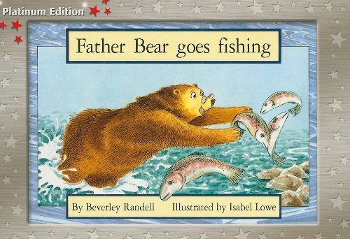 9781418900359: Rigby PM Platinum Collection: Individual Student Edition Red (Levels 3-5) Father Bear Goes Fishing