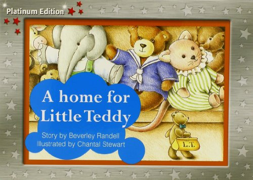 9781418900434: Rigby PM Platinum Collection: Individual Student Edition Red (Levels 3-5) A Home for Little Teddy