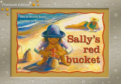 9781418900649: Rigby PM Platinum Collection: Individual Student Edition Yellow (Levels 6-8) Sally's Red Bucket