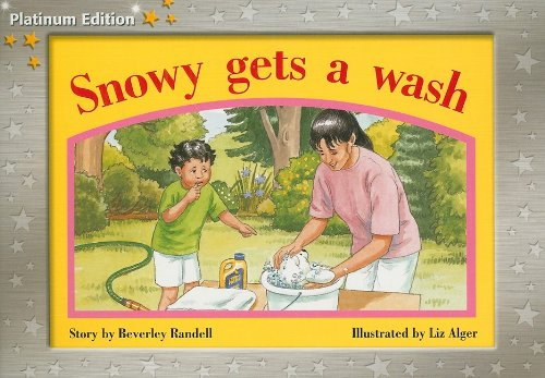 9781418900724: Rigby PM Platinum Collection: Individual Student Edition Yellow (Levels 6-8) Snowy Gets a Wash