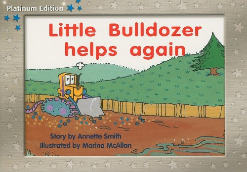 9781418900977: Rigby PM Platinum Collection: Individual Student Edition Blue (Levels 9-11) Little Bulldozer Helps Again