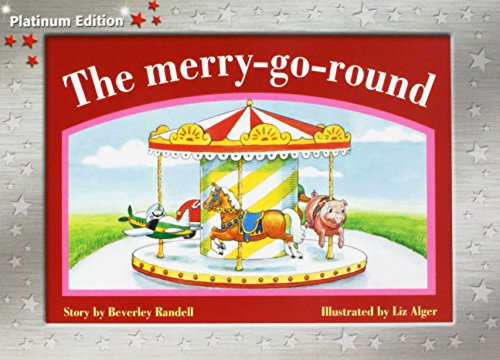 9781418901431: Rigby PM Platinum Collection: Leveled Reader 6pk Red (Levels 3-5) The Merry-go-round