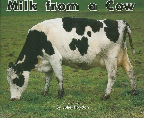 9781418905729: Milk from a Cow - Rigby Flying Colors: Leveled Reader (Levels 8-9)