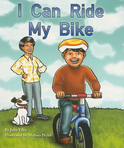 Rigby Flying Colors: Individual Student Edition Blue I Can Ride My Bike!: RIGBY