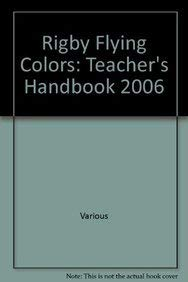 Rigby Flying Colors: Teacher's Handbook Green 2006: RIGBY