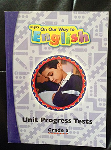 9781418908065: Rigby On Our Way to English: Unit Progress Test Grade 5