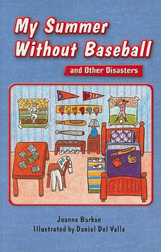 9781418910785: My Summer Without Baseball and Other Disasters (Rigby InStep Readers: Level R)