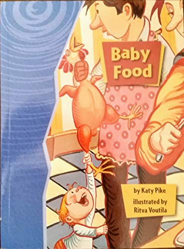 9781418911706: Rigby Gigglers: Student Reader Baby Food