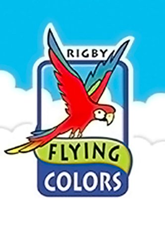 Rigby Flying Colors: Individual Student Edition Silver The Wonderer: RIGBY