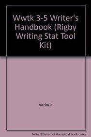 9781418924003: Wwtk 3-5 Writer's Handbook (Rigby Writing Stat Tool Kit)