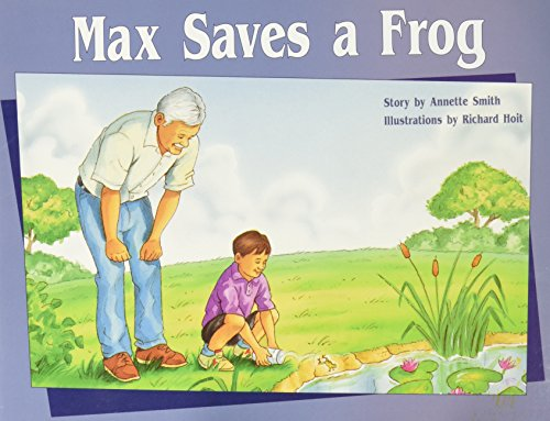Rigby PM Stars: Individual Student Edition Green (Levels 12-14) Max Saves a Frog: RIGBY