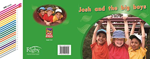 9781418925284: Rigby PM Photo Stories: Individual Student Edition Magenta (Levels 2-3) Josh and the big boys