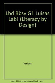 9781418931155: Rigby Literacy by Design: Small Book Grade 1 Luisa's Lab!