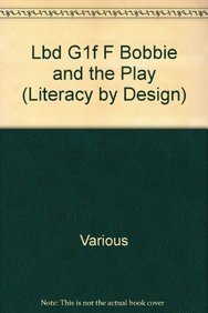 9781418934088: Bobbie and the Play (Literacy by Design) (Rigby Literacy by Design)