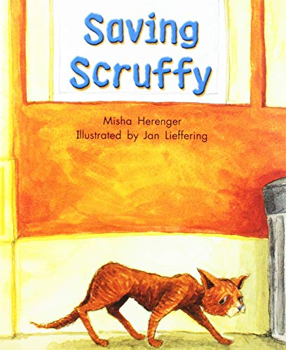 9781418935269: Rigby Literacy by Design: Leveled Reader Grade 2 Saving Scruffy