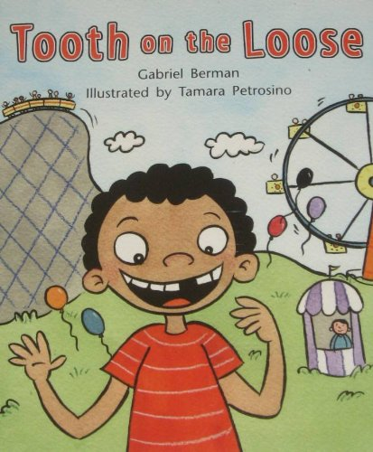 9781418935276: Rigby Literacy by Design: Leveled Reader Grade 2 Tooth on the Loose!
