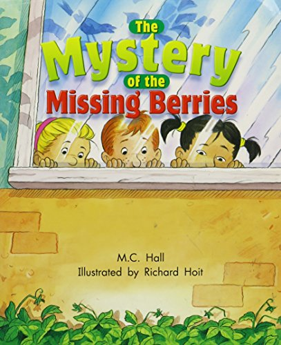 9781418935351: Rigby Literacy by Design: Leveled Reader Grade 2 The Mystery of the Missing Berries