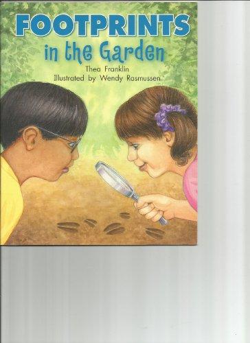 9781418935399: Rigby Literacy by Design: Leveled Reader Grade 2 Footprints in the Garden