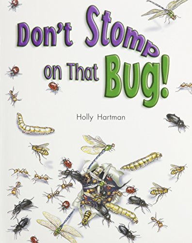 Rigby Literacy by Design: Leveled Reader Grade 2 Don't Stomp on That Bug!: RIGBY