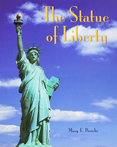 Rigby Literacy by Design: Leveled Reader Grade 3 The Statue Of Liberty (9781418936839) by RIGBY