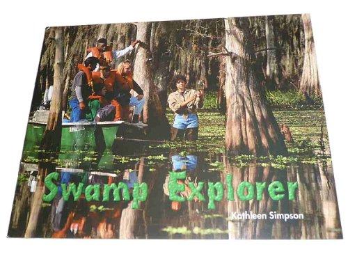 9781418938253: Rigby Literacy by Design: Leveled Reader Grade 4 Swamp Explorer