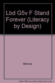 9781418939236: To Stand Forever (Literacy by Design) (Rigby Literacy by Design)