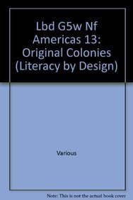 9781418939663: Rigby Literacy by Design: Leveled Reader Grade 5 Americas 13: The Original Colonies