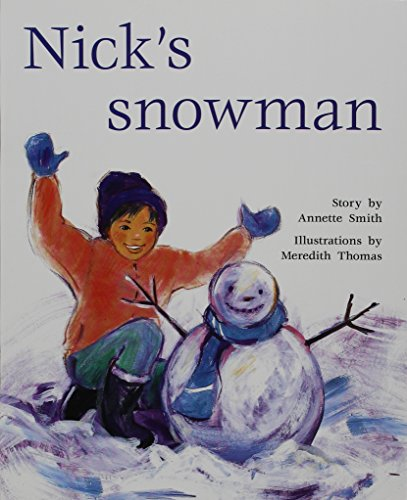 9781418941550: Rigby PM Benchmarks: Leveled Reader Nick's Snowman