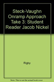 Steck-Vaughn On Ramp Approach Take 3!: Individual Student Edition Yellow (Mystery) Jacob Nickel: ...