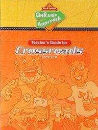 9781418946654: Crossroads Orange Level Teachers Guide