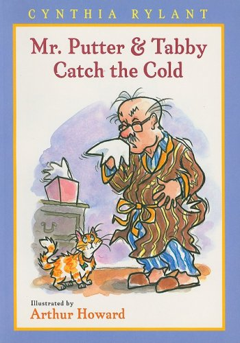 9781418952204: Mr. Putter & Tabby Catch the Cold
