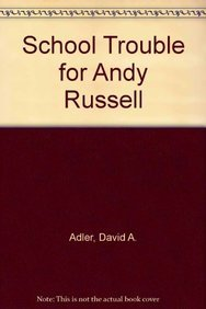 9781418952273: School Trouble for Andy Russell